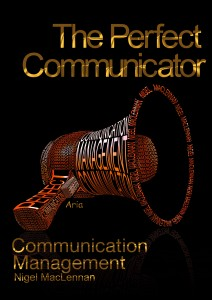 The Perfect Communicator Book Cover